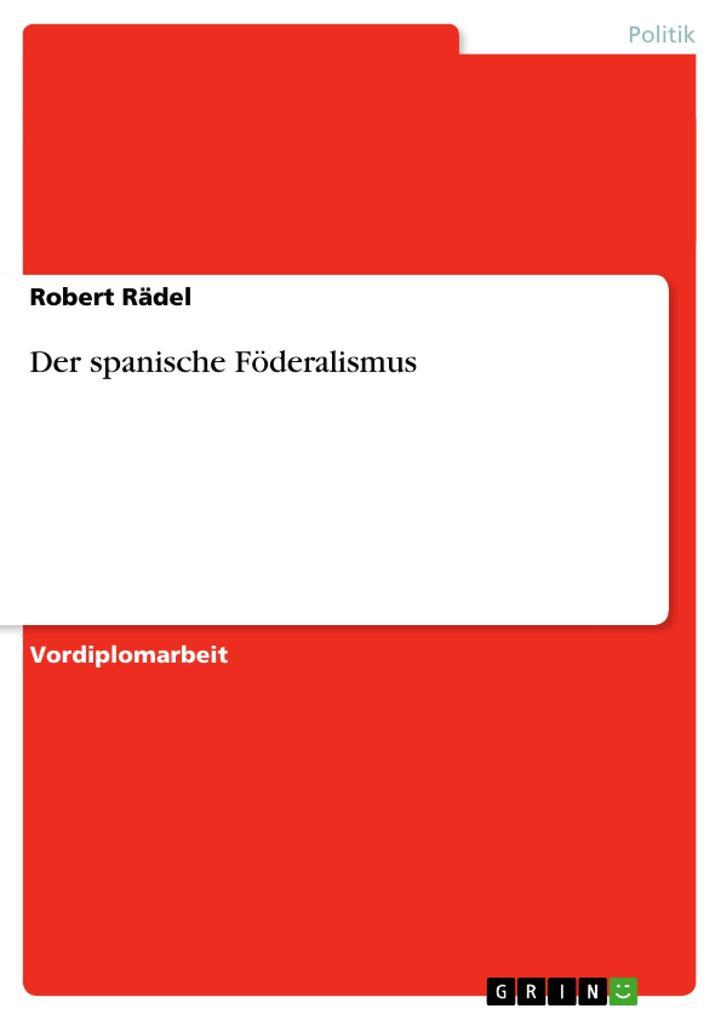 Der spanische Föderalismus als Taschenbuch