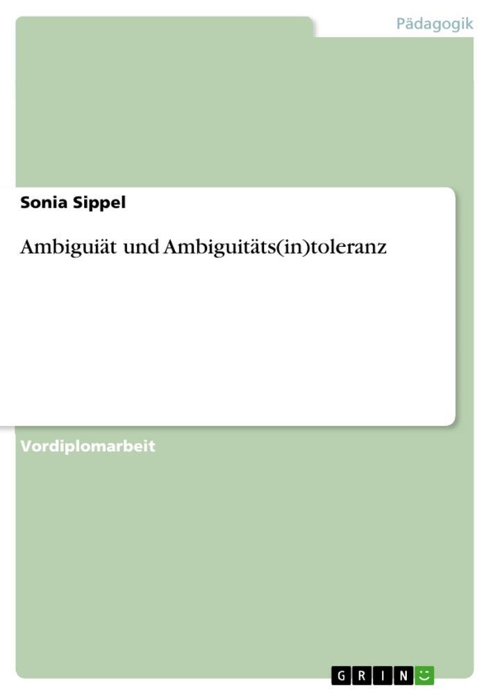 Ambiguiät und Ambiguitäts(in)toleranz als Buch (kartoniert)