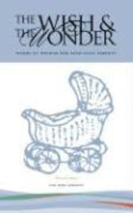 The Wish & the Wonder: Words of Wisdom for Expectant Parents als Taschenbuch