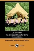 On the Trail: An Outdoor Book for Girls