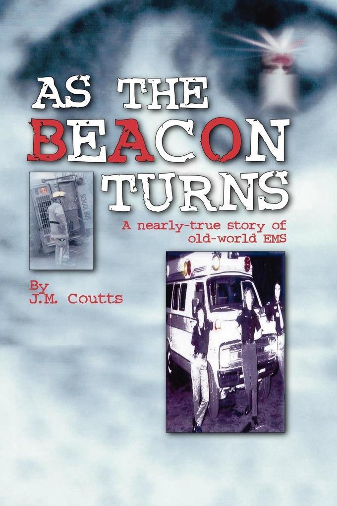 As the Beacon Turns als Taschenbuch