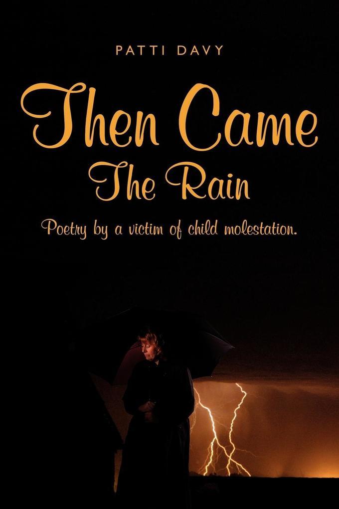 Then Came The Rain als Taschenbuch
