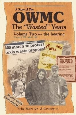 """The Owmc - The """"Wasted"""" Years - Volume 2: The Hearing als Taschenbuch"""