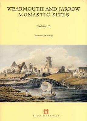 Wearmouth and Jarrow Monastic Sites, Volume 2 als Taschenbuch
