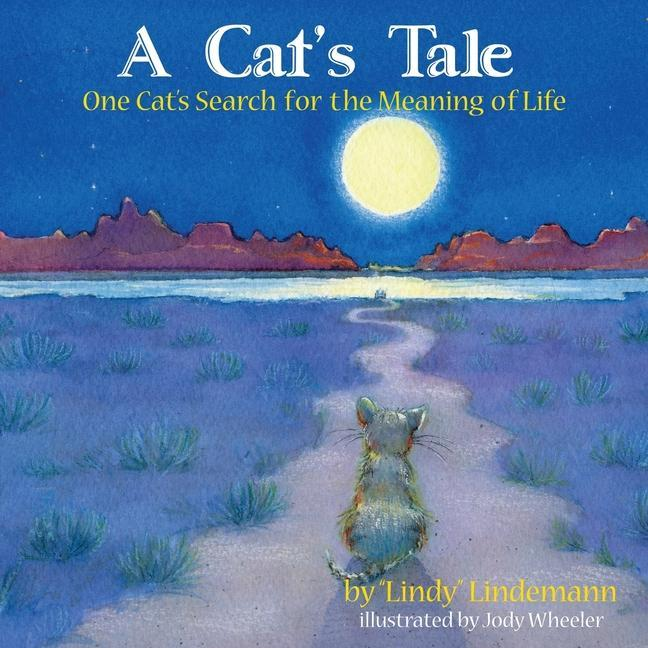 A Cat's Tale, One Cat's Search for the Meaning of Life als Taschenbuch
