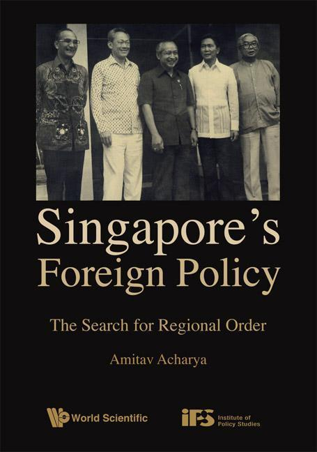 Singapore's Foreign Policy: The Search For Regional Order als Buch (gebunden)