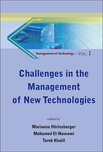 Challenges In The Management Of New Technologies als Buch (gebunden)