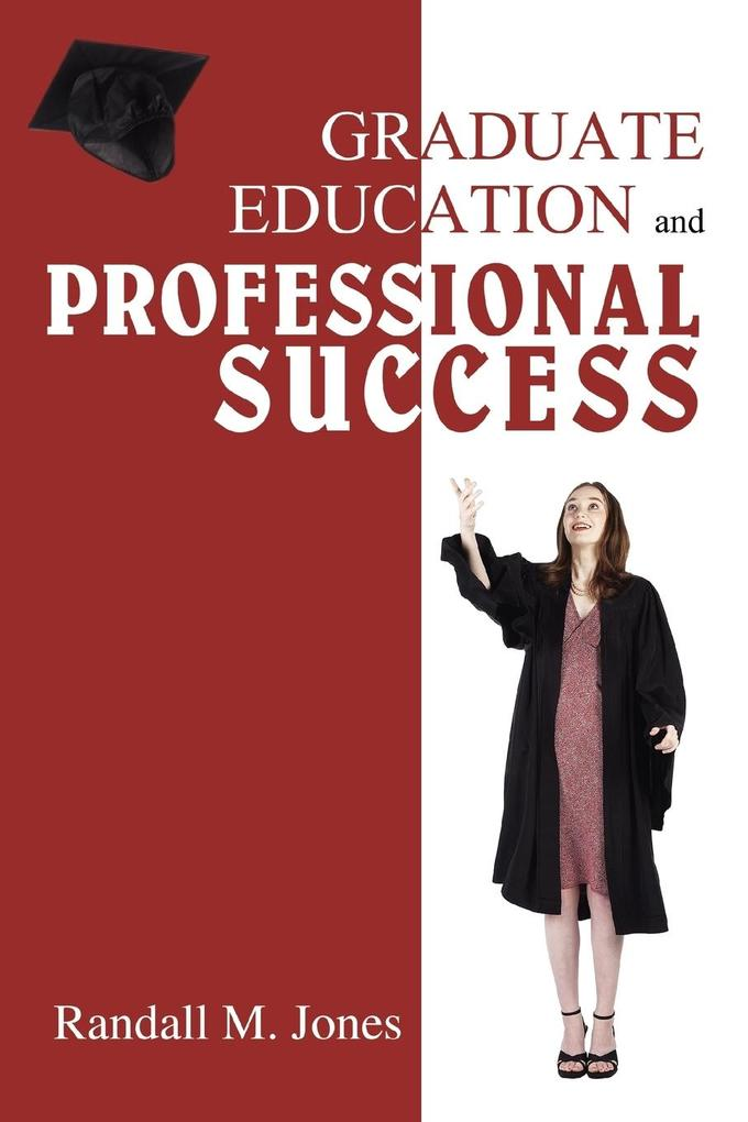 Graduate Education and Professional Success als Taschenbuch