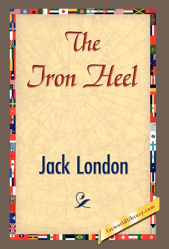 The Iron Heel als Buch (gebunden)