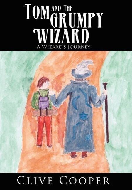 Tom and the Grumpy Wizard als Buch (gebunden)