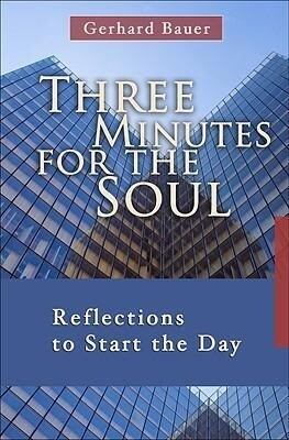 Three Minutes for the Soul: Reflections to Start the Day als Taschenbuch