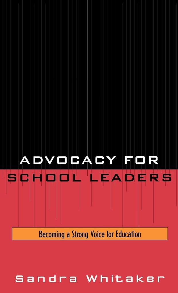 Advocacy for School Leaders als Buch (gebunden)