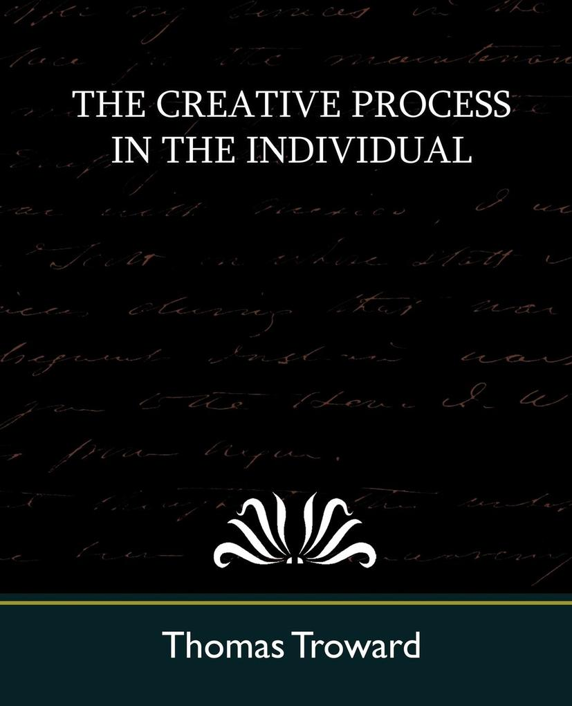 The Creative Process in the Individual (New Edition) als Taschenbuch
