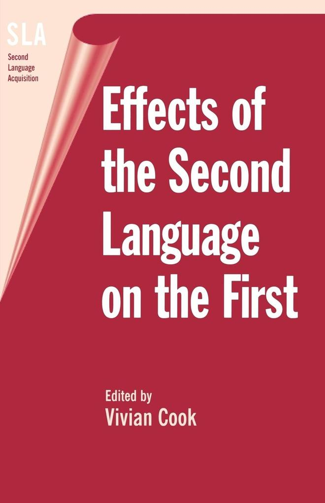 Effects of the Second Language on First als Taschenbuch