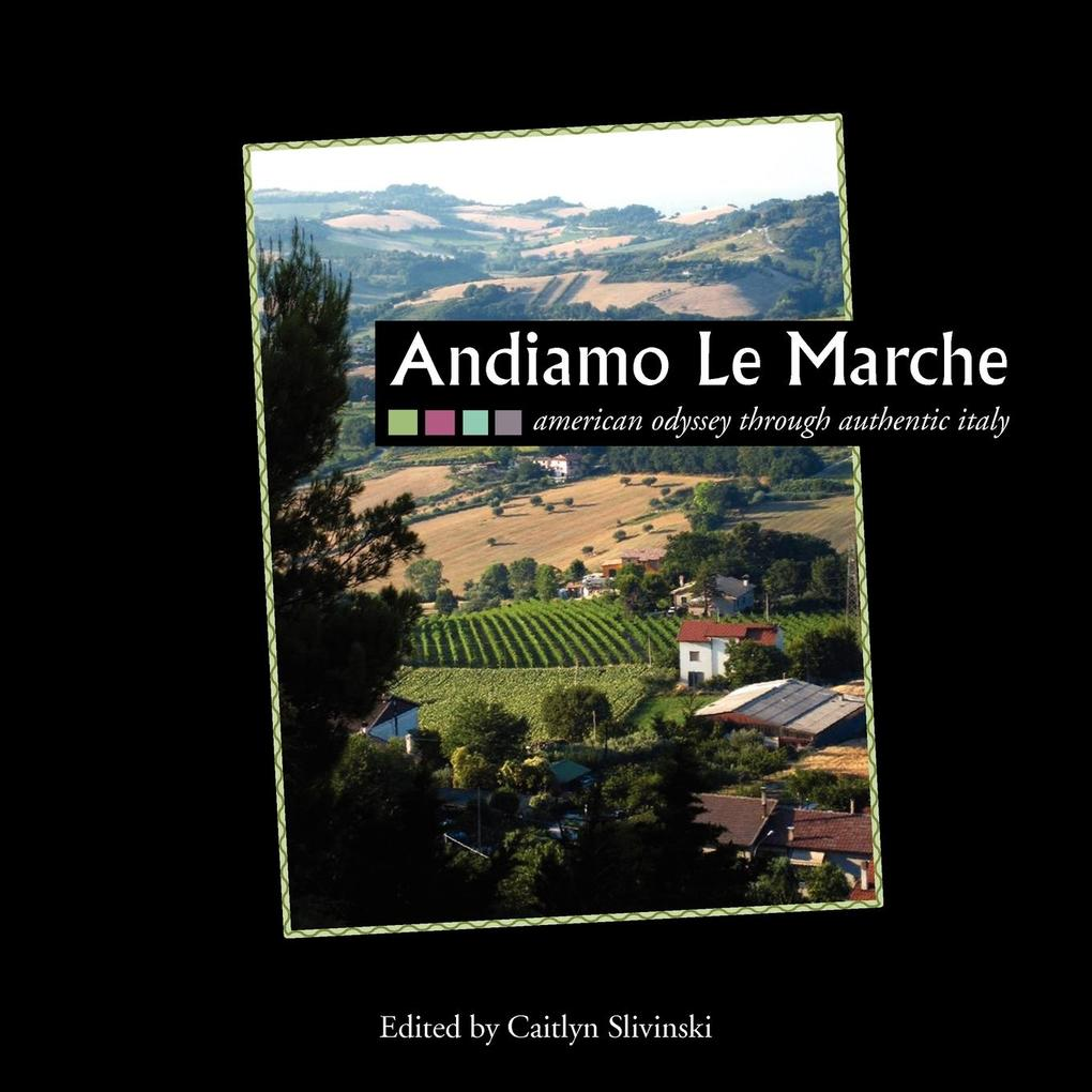 Andiamo Le Marche als Taschenbuch