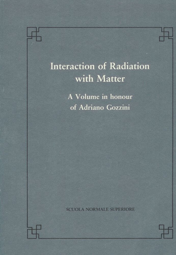 Interaction of Radiation with Matter: A Volume in Honour of A. Gozzini als Taschenbuch