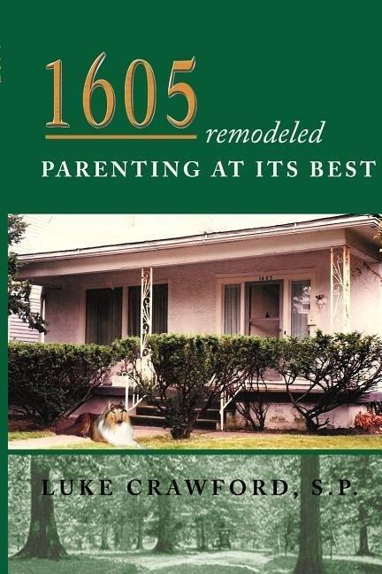 1605 Remodeled, Parenting at Its Best als Taschenbuch