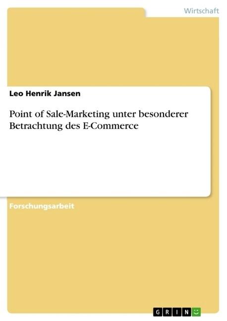 Point of Sale-Marketing unter besonderer Betrachtung des E-Commerce als Taschenbuch