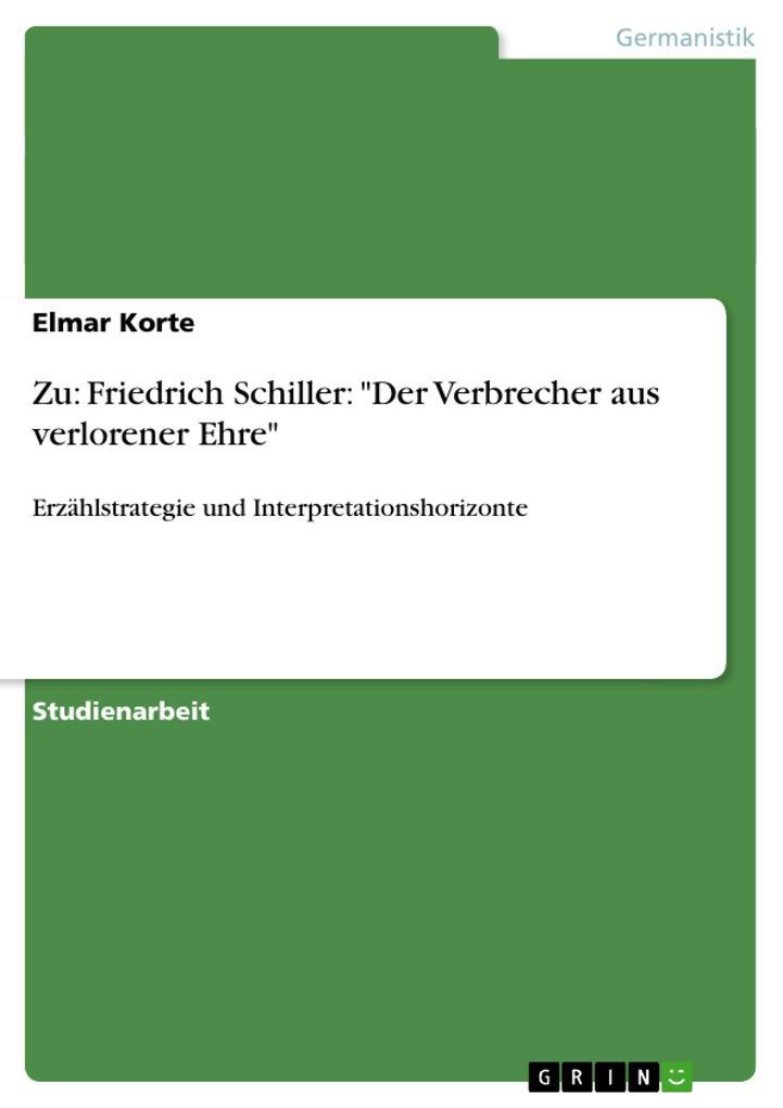 """Zu: Friedrich Schiller: """"Der Verbrecher aus verlorener Ehre"""" als Taschenbuch"""