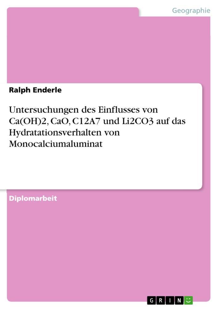 Untersuchungen des Einflusses von Ca(OH)2, CaO, C12A7 und Li2CO3 auf das Hydratationsverhalten von M als Buch (kartoniert)