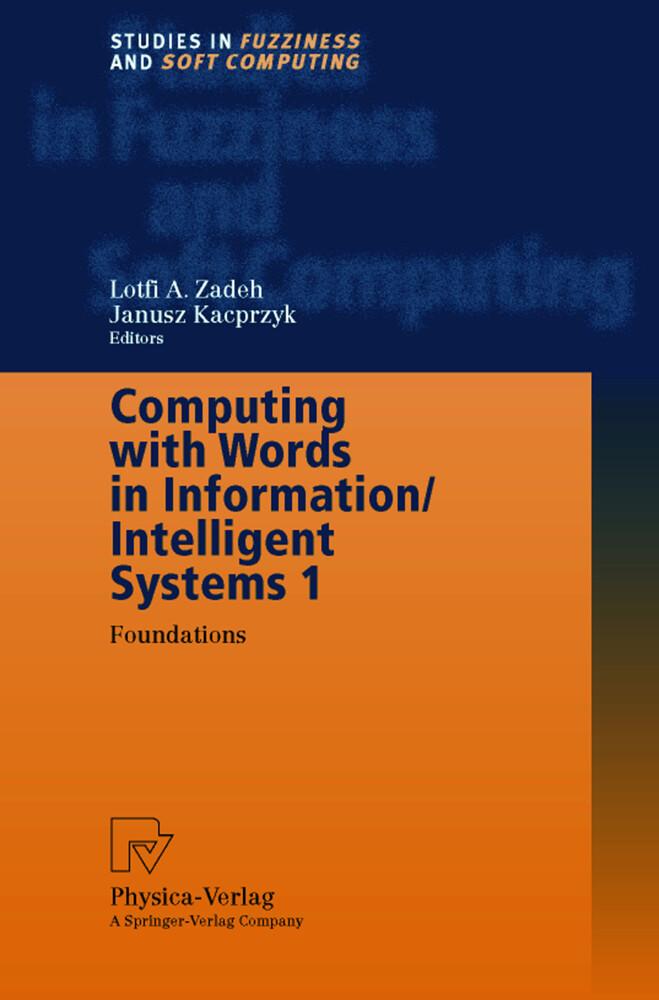 Computing with Words in Information/Intelligent Systems 1 als Buch (gebunden)