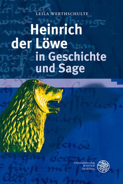 Heinrich der Löwe in Geschichte und Sage als Buch (gebunden)