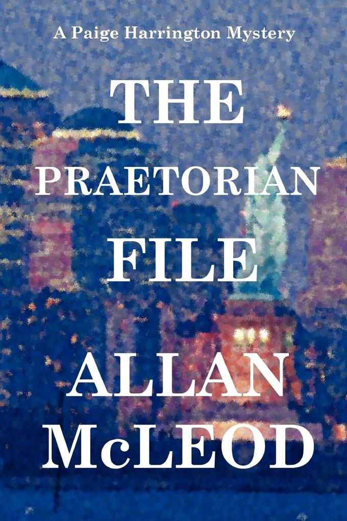 The Praetorian File, a Paige Harrington Mystery als Taschenbuch