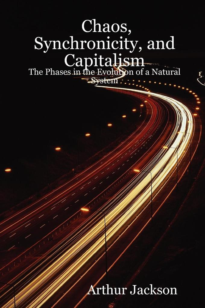Chaos, Synchronicity, and Capitalism als Taschenbuch