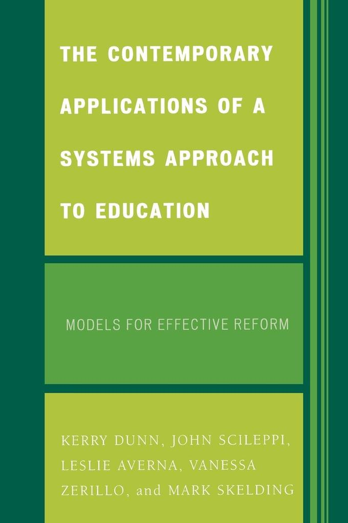 The Contemporary Applications of a Systems Approach to Education als Taschenbuch