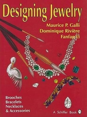 Designing Jewelry: Brooches, Bracelets, Necklaces and Accessories als Buch (gebunden)
