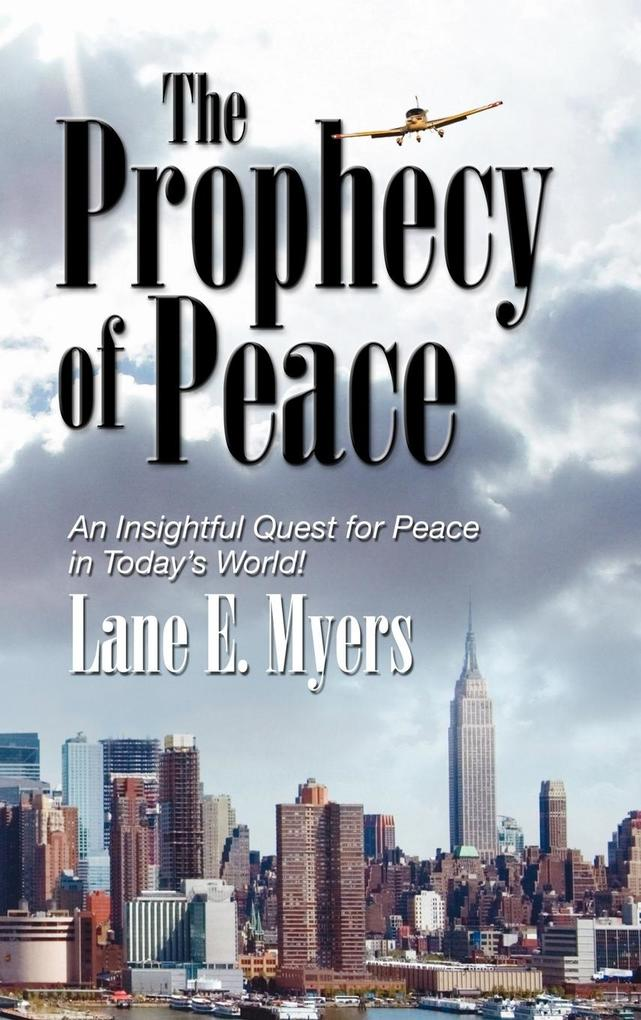 The Prophecy of Peace als Buch (gebunden)
