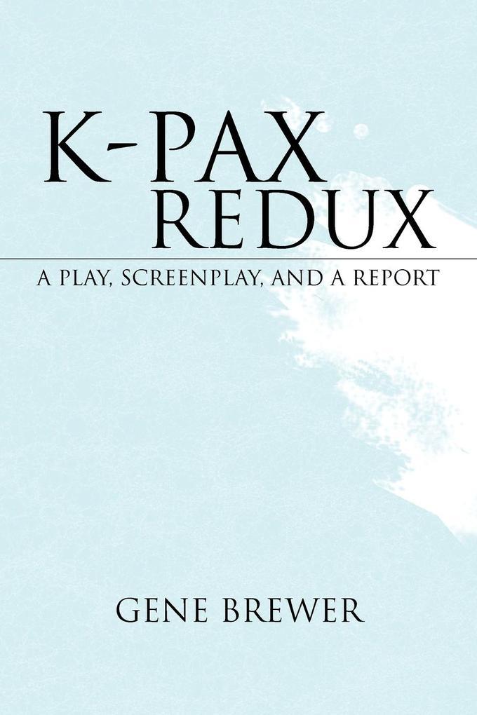 K-Pax Redux als Taschenbuch