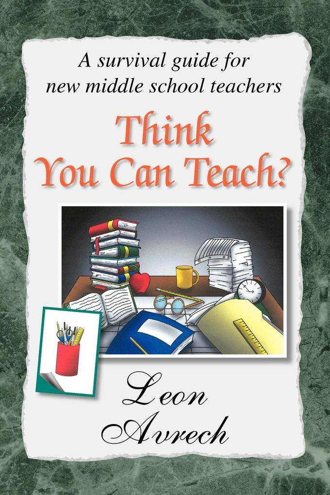 Think You Can Teach? als Taschenbuch