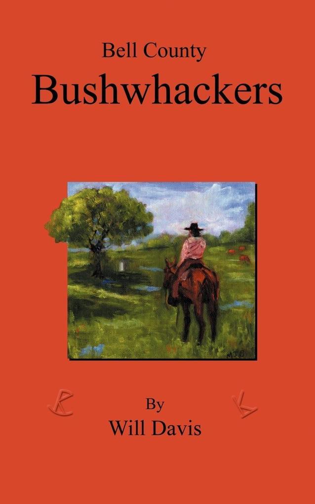 Bell County Bushwhackers als Taschenbuch