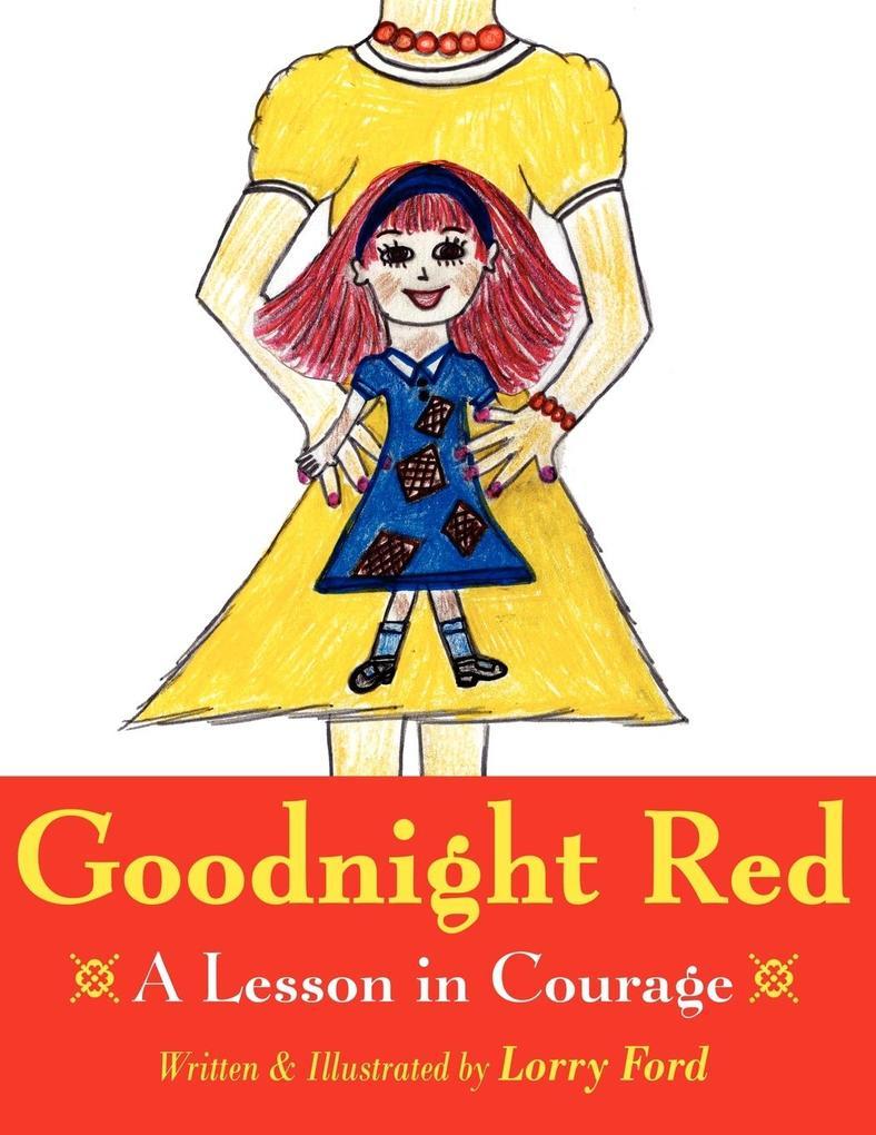 Goodnight Red: A Lesson in Courage als Taschenbuch