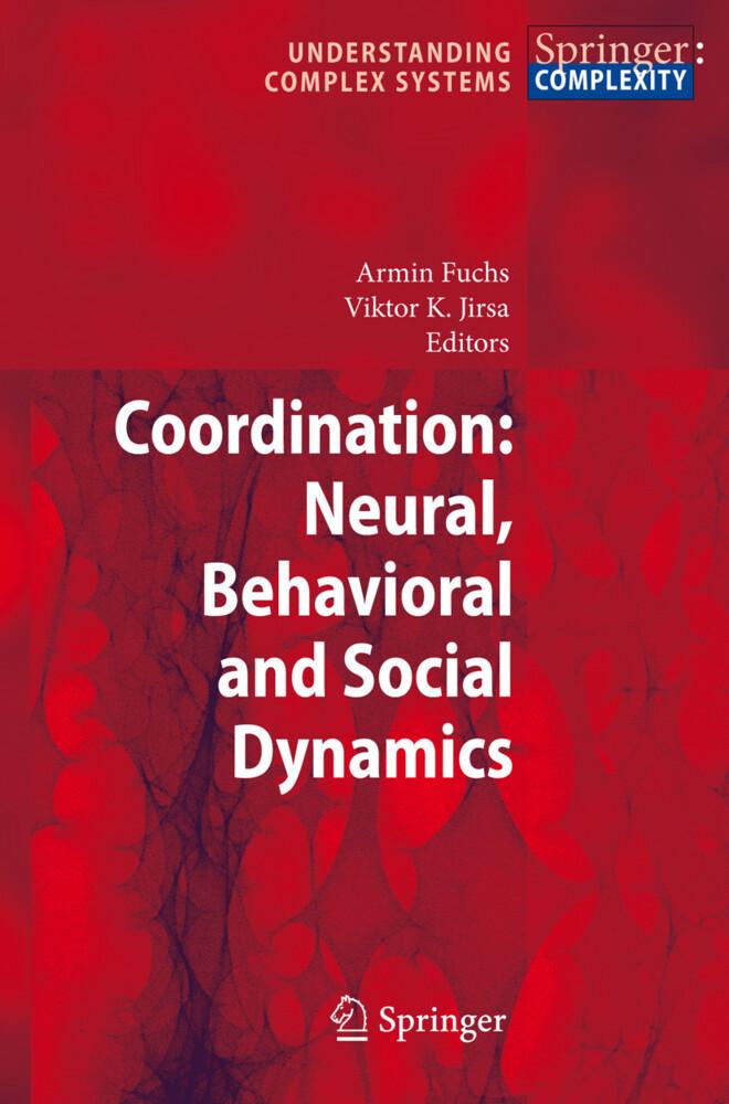 Coordination: Neural, Behavioral and Social Dynamics als Buch (gebunden)