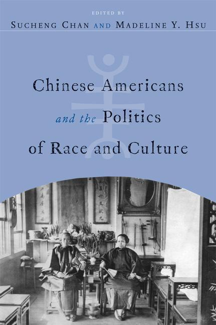 Chinese Americans and the Politics of Race and Culture als Taschenbuch