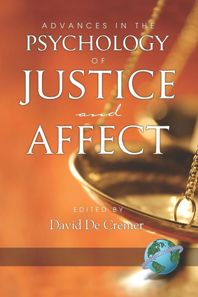 Advances in the Psychology of Justice and Affect (PB) als Taschenbuch