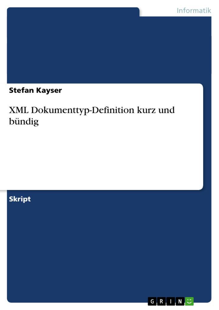 XML Dokumenttyp-Definition kurz und bündig als Buch (kartoniert)