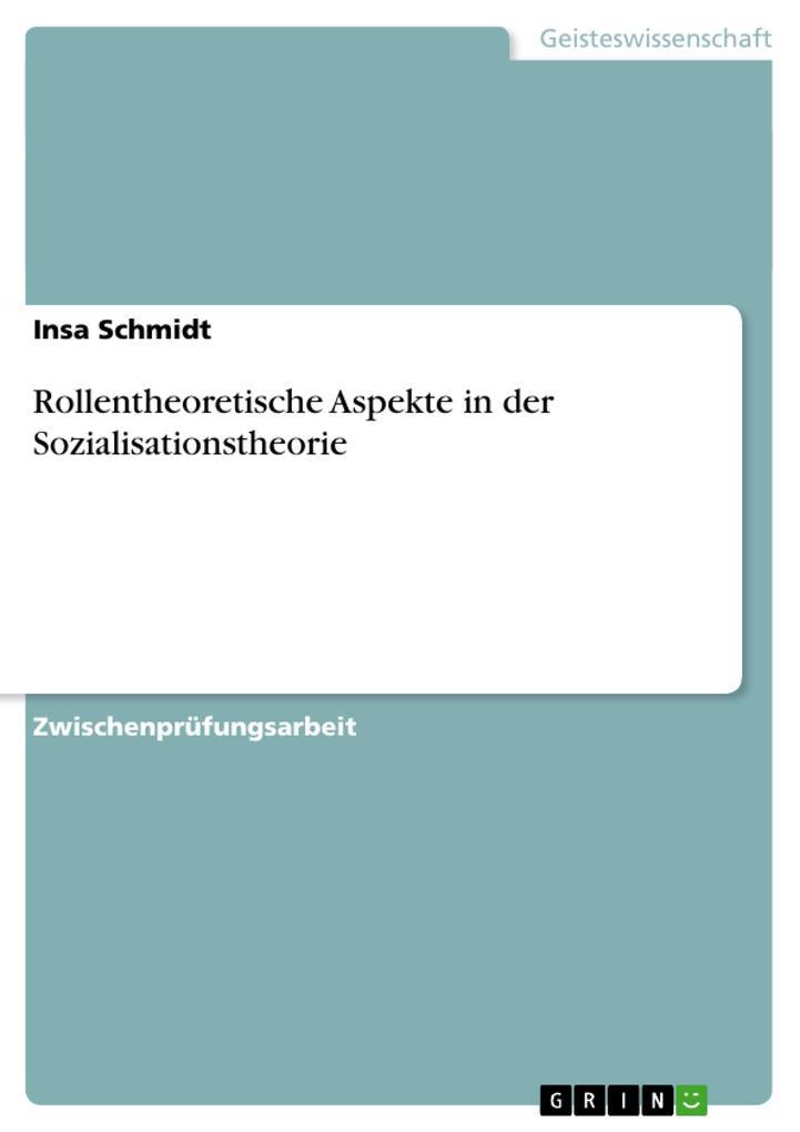 Rollentheoretische Aspekte in der Sozialisationstheorie als Taschenbuch