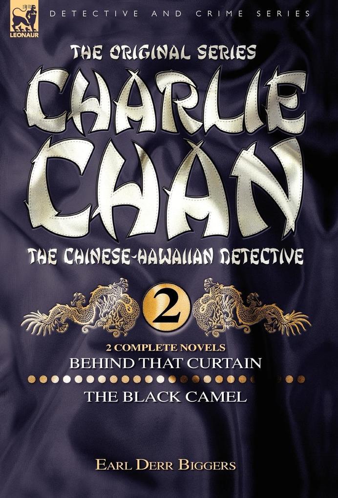 Charlie Chan Volume 2-Behind that Curtain & The Black Camel als Buch (gebunden)