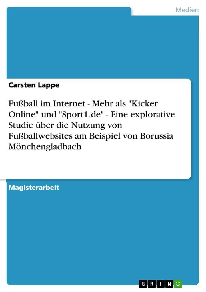 """Fußball im Internet - Mehr als """"Kicker Online"""" und """"Sport1.de"""" - Eine explorative Studie über die Nu als Buch (kartoniert)"""