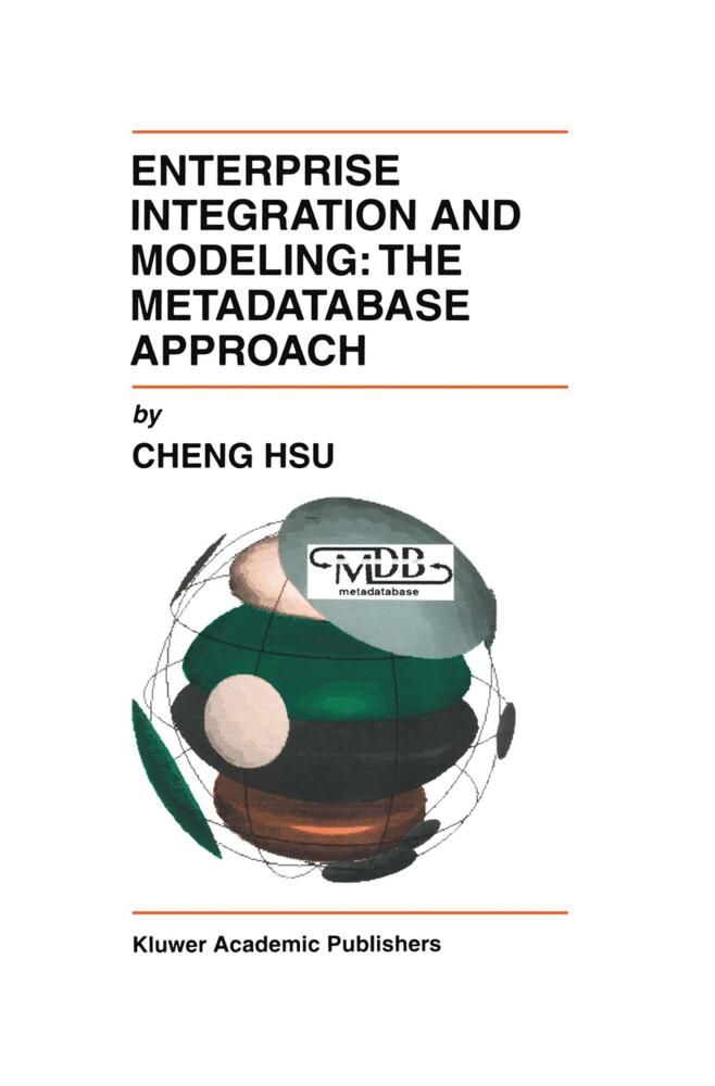 Enterprise Integration and Modeling: The Metadatabase Approach als Buch (gebunden)