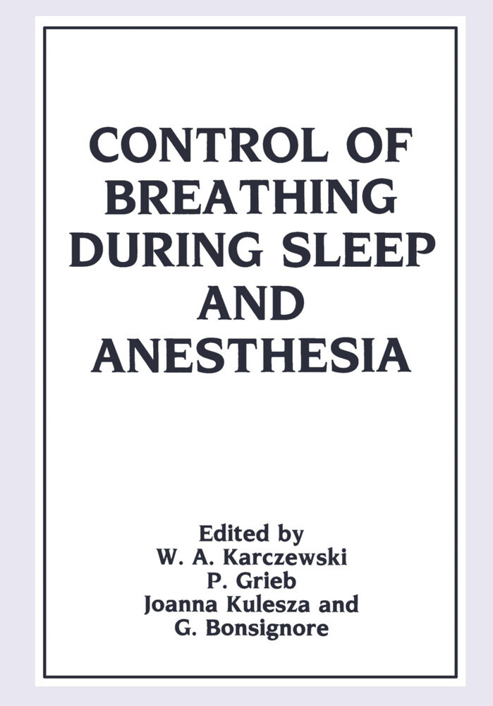Control of Breathing During Sleep and Anesthesia als Buch (gebunden)