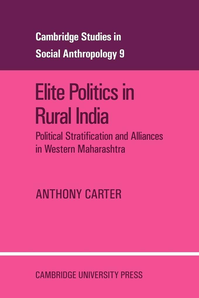 Elite Politics in Rural India als Taschenbuch