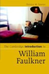 The Cambridge Introduction to William Faulkner als Taschenbuch