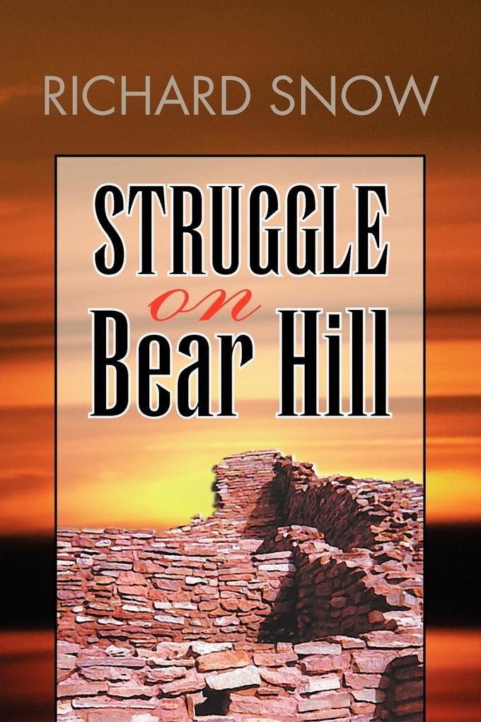 Struggle on Bear Hill als Taschenbuch