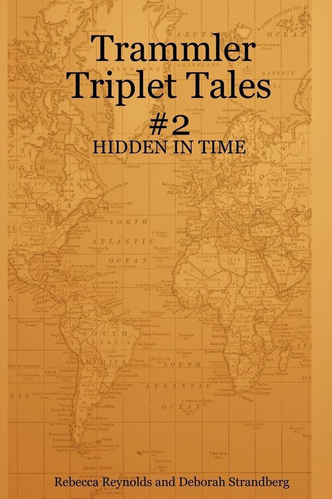 Trammler Triplet Tales #2 - HIDDEN IN TIME als Taschenbuch
