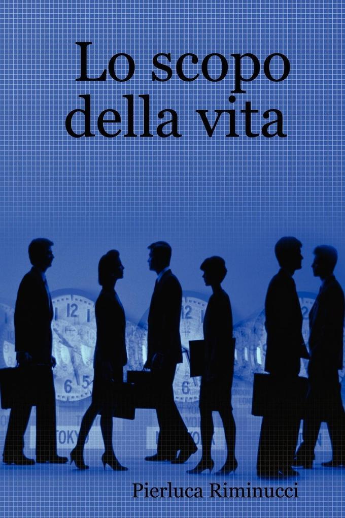 Lo Scopo Della Vita als Taschenbuch
