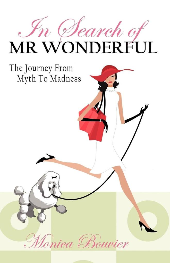 In Search of Mr. Wonderful, the Journey from Myth to Madness als Taschenbuch